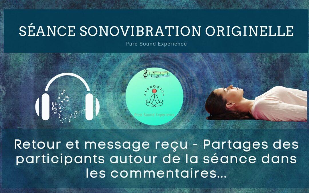 Retour et message reçu lors de la séance SonoVibration Originelle du 26/05/2021