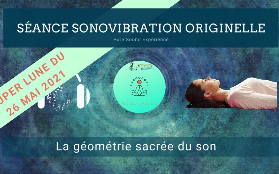 Séance SonoVibration Originelle spéciale super lune