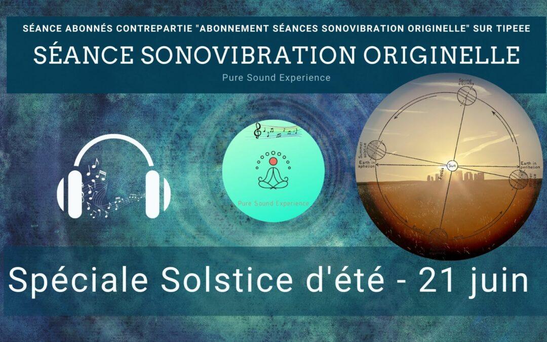 Séance SonoVibration Originelle spéciale solstice d'été