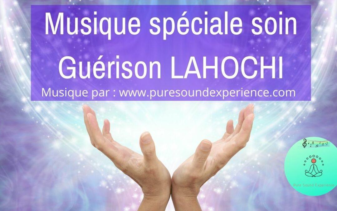 Musique spéciale Soin Guérison LAHOCHI – 30 minutes avec Gong toutes les 5 minutes en 432 hertz