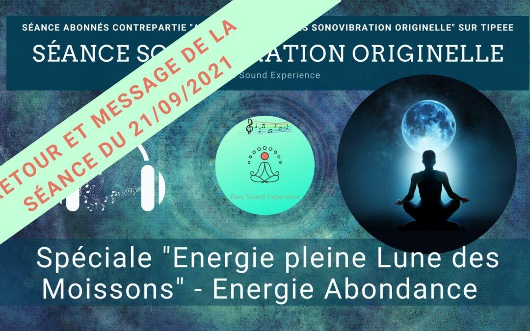 Retour et message reçu lors de la séance SonoVibration Originelle spéciale «Energie Abondance»
