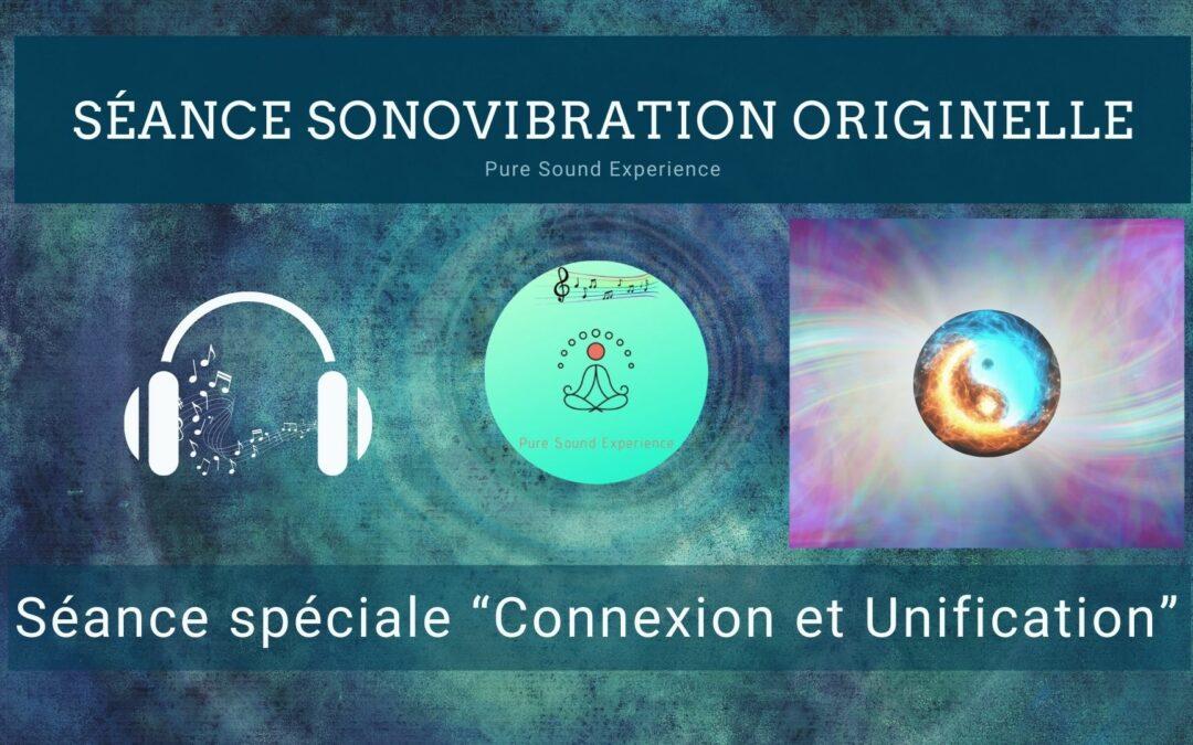 """11/11/2021 Séance SonoVibration Originelle spéciale """"Connexion et Unification"""""""